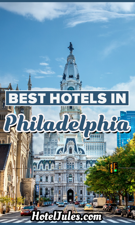 Best Hotels in Philadelphia