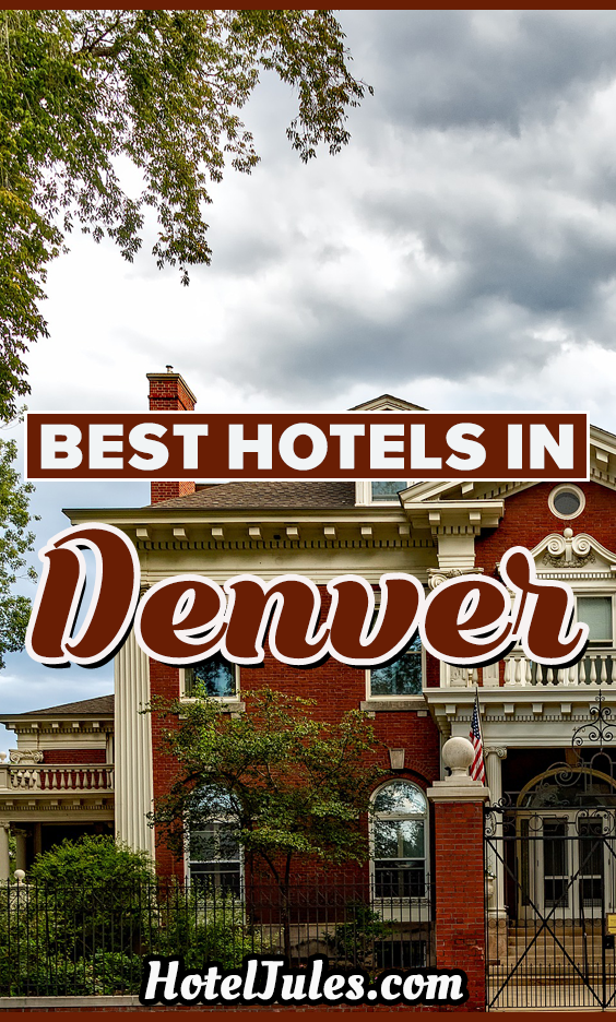 Best Hotels in Denver