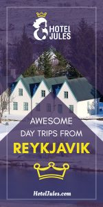 15 AWESOME Day Trips From Reykjavik [2019 • Local Guide]