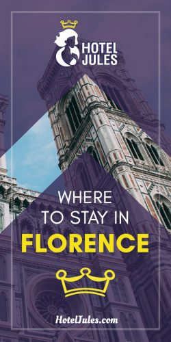 Where to Stay in Florence [2019 NO STRESS Guide]