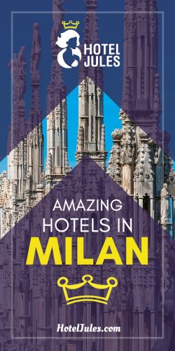 17 AMAZING Hotels in Milan [2019 Insider • Guide]