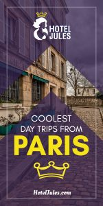 13 COOLEST Day Trips from Paris [[date]]