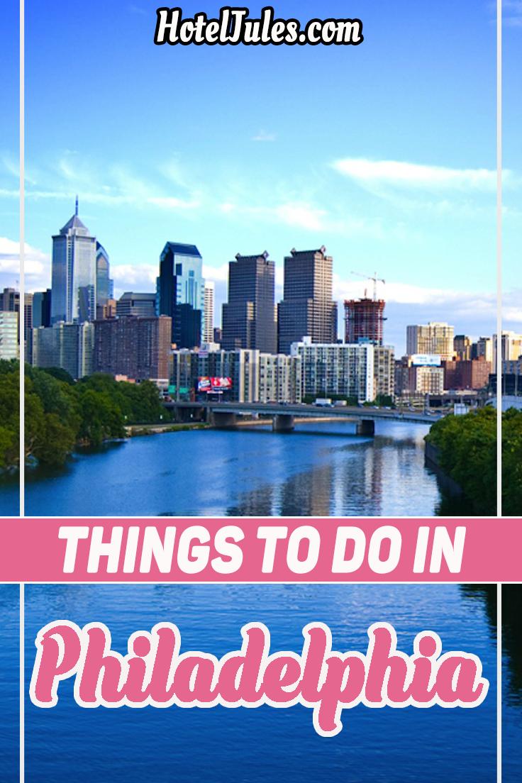 15 BEST Things to Do in Philadelphia [2019 Hidden Gems]