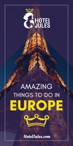 131 AMAZING Things to do in Europe [2019 • Epic Guide!]