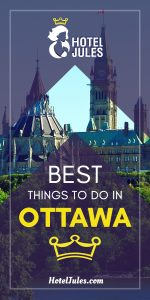 15 BEST Things to Do in Ottawa [2019 • Epic Guide!]