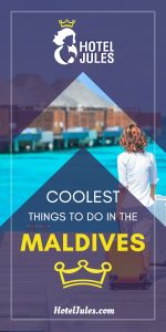 14 COOLEST Things to do in the Maldives [2019 • Local Guide!]