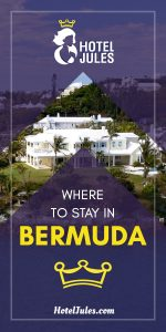 Wondering Where to Stay in Bermuda [2019 • No Stress Guide]