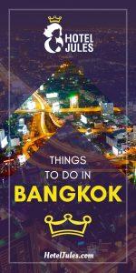 15 STELLAR Things to do in Bangkok [2019 • Epic Guide!]