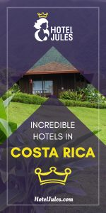 17 INCREDIBLE Hotels in Costa Rica [2019 • Insider Guide]
