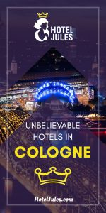 17 UNBELIEVABLE Hotels in Cologne [2019 • Local Guide]
