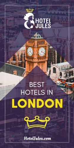 18 BEST Hotels in London [2019 • Hidden Gems]