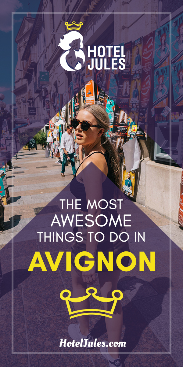 15 BEST Things to do in Avignon [[date]!] 1