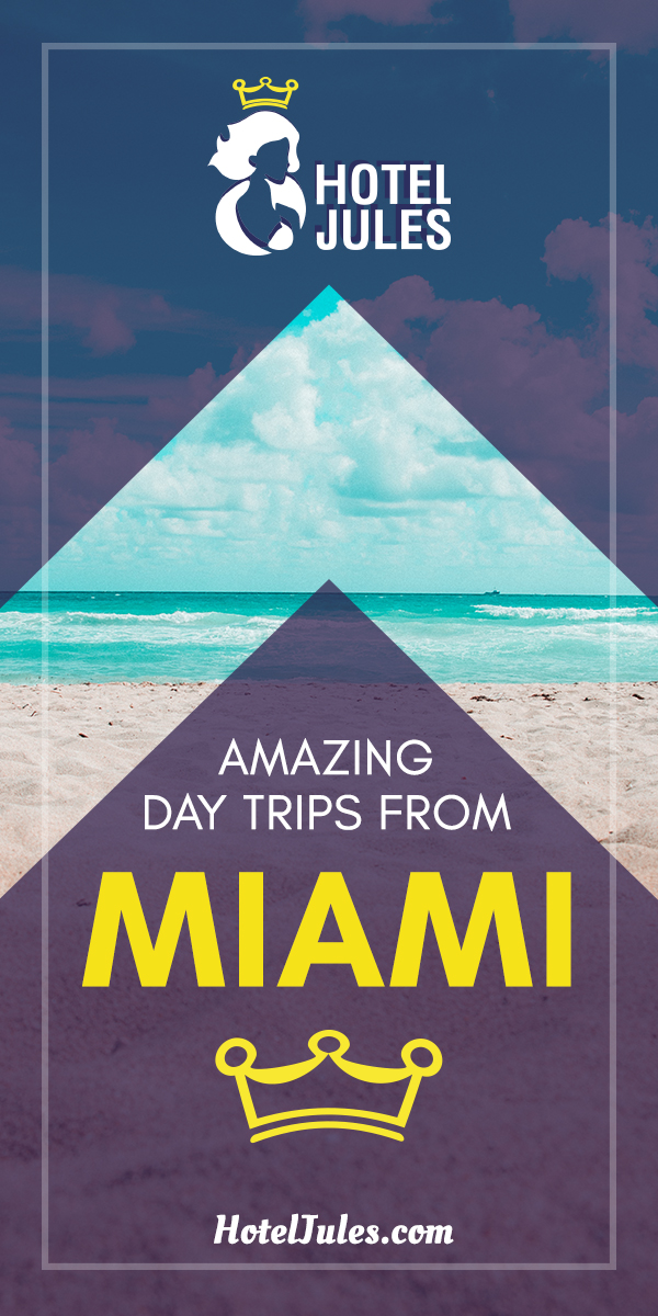 11 AMAZING Day Trips from Miami [[date]] 1