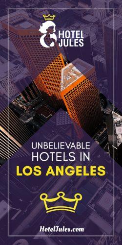 17 BEST HOTELS in Los Angeles [[date]]