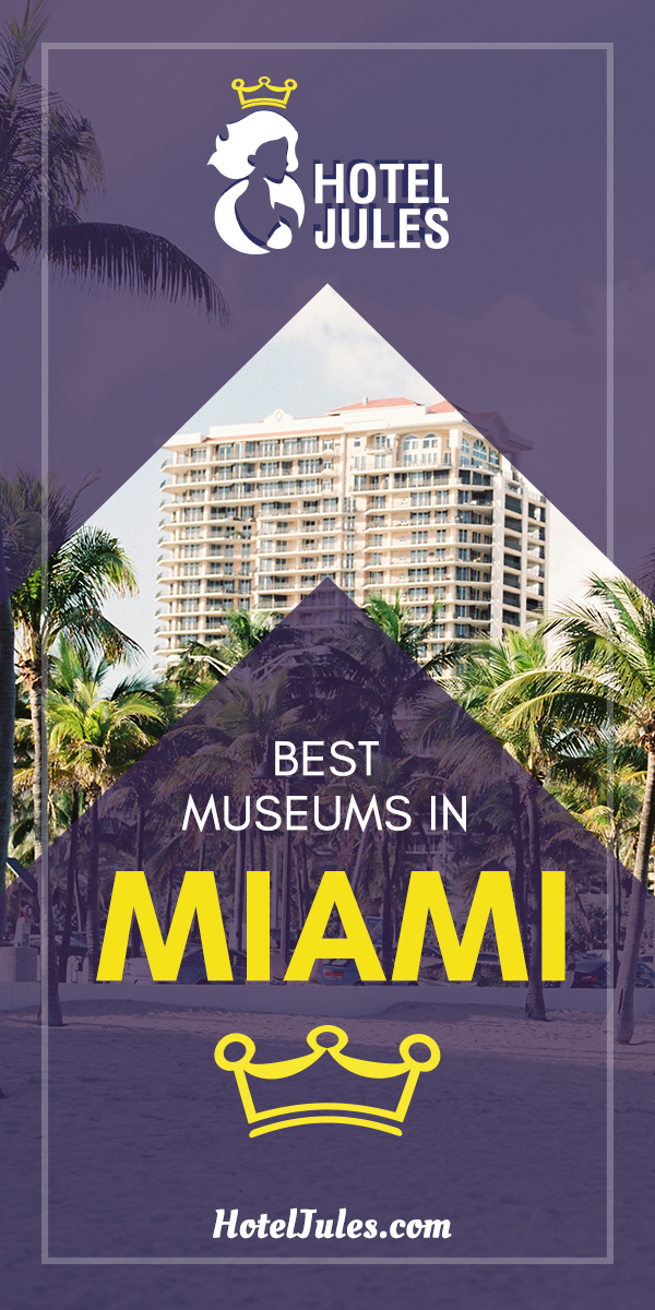 15 BEST Museums in Miami [[date]] 1