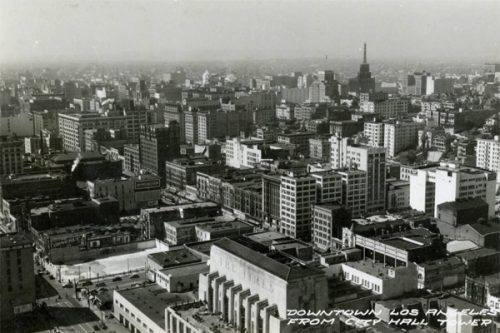 History of Downtown Los Angeles